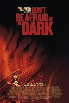 Don't Be Afraid of the Dark...great movie. Great gothic horror.