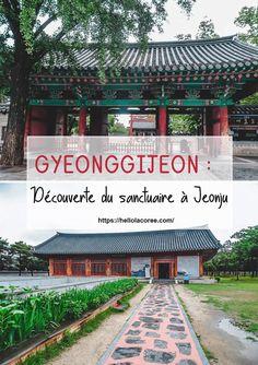 Balade à Gyeonggijeon, un sanctuaire qui se trouve trouve à Jeonju. #coréedusud #asie #voyage #jeonju Jeonju, Blog Voyage, Travel Guides, South Korea, Pergola, Outdoor Structures, Seoul, Places, Outdoor Decor