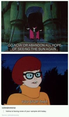 Velma's not having it.