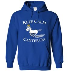 Keep Calm And Canter On T-Shirts, Hoodies. Check Price Now ==►…