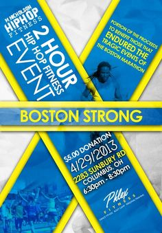 On Monday April We will hold a 2 Hour Hip Hop Fitness Event with a portion of the Proceeds going to One Fund Boston. Boston Strong, Boston Marathon, Hip Hop, Fitness, Hiphop