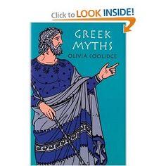 Greek Myths: Olivia E. Coolidge, Olivia E Coolidge: 0046442154253: Amazon.com: Books *I'd like a used Hardcover version if possible