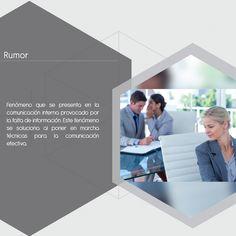 #Pinterest En términos organizacionales el rumor es como un cáncer que mata la comunicación y afecta el clima laboral.