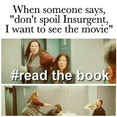 ~Divergent~ ~Insurgent~ ~Allegiant~ the book is so different it's not even funny Divergent Memes, Divergent Hunger Games, Divergent Fandom, Divergent Trilogy, Divergent Insurgent Allegiant, Insurgent Quotes, Fiction, Veronica Roth, The Fault In Our Stars