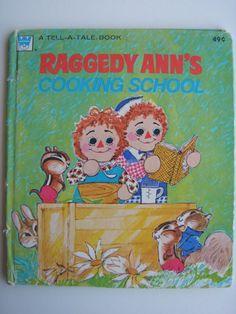 Raggedy Ann's Cooking School,1974 Whitman Tell-a-Tale book
