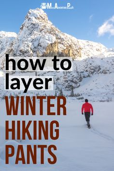 It's important to layer your winter hiking clothes. But what about pants? This article shows you what pants to wear for all weather conditions. #hiking #hikingtips #winter #hikinggear #missadventurepants Backpacking Tips, Hiking Tips, Hiking Gear, Hiking Skirt, Hiking Pants, Winter Hiking, Winter Camping, Hiking Clothes, Rock Climbing Gear