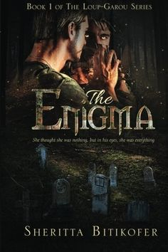 The Enigma (The Loup-Garou Series) (Volume 1) by Sheritta...