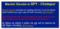 Manish Sisodiya is Spy: Chotepur #SChotepurLive
