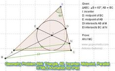 Dynamic Geometry Problem 894: Triangle, Angle, 60 degrees, Incenter, Midpoint, Parallel Lines. HTML5 Animation for Tablets