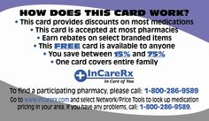 Back of InCareRx  Free Card Just print both sides and present to your pharmacy. Share with anyone who needs to reduce their drug costs. Need some cards? Contact me!