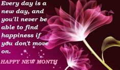 Happy New month Inspirational quotes and messages, wishes with images Happy New Month Images, Happy New Month Messages, Happy New Month Quotes, New Month Wishes, Motivational Quotes For Kids, New Quotes, Inspirational Quotes, Qoutes, Prayers For Men
