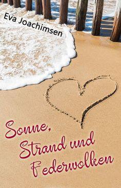 'Sonne Strand und Federwolken' von Eva Joachimsen