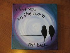 To the Moon & Back 12x12 acrylic and indie ink by Creativemedias, $55.00