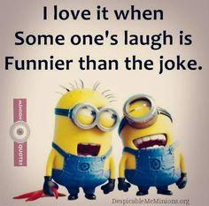 I love it - Minion Quotes