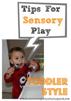 The Kavanaugh Report: Tips for Sensory Play: Toddler Style
