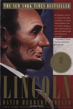 Lincoln by David Herbert Donald,http://www.amazon.com/dp/068482535X/ref=cm_sw_r_pi_dp_ZJMTsb1PP8RZV9JZ