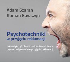 Psychotechniki w przyjęciu reklamacji / Roman Kawszyn, Adam Szaran