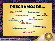 #FraseAnaMaría: Precisamos de... más sueños, más alegría, más risas... No olvidemos y disfrutemos de lo más bello de la vida ツ