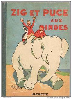 Alain Saint-Ogan, Zig et Puce aux Indes, Hachette, 1932.