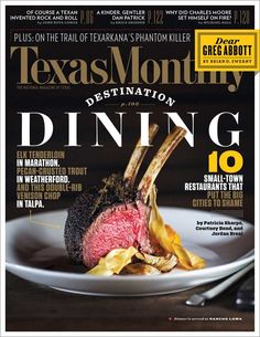 A Sneak Peek of our December Cover: Destination Dining | Texas Monthly