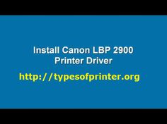 How To Instal Canon 2900 Drivers, Canon printer driver,canon laserjet printer driver,canon printer driver for 10 driver for canon,. Printer Driver, Types Of Printer, Flower Decorations, Youtube, Flowers, Projects, Stuff Stuff, Floral Decorations, Blue Prints