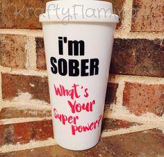 Sober Superpower Travel Mug by KraftyFlamingo on Etsy https://www.etsy.com/listing/253140576/sober-superpower-travel-mug