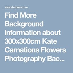 Find More Background Information about 300x300cm Kate Carnations Flowers Photography Backgrounds Mother's Day Studio Props For Photography Red Photography Background,High Quality studio props,China photography background Suppliers, Cheap studio props for photography from Marry wang on Aliexpress.com