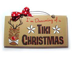 Christmas sign. Tiki Christmas reindeer.