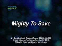 Mighty To Save | God's Kids Worship