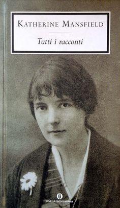 Tutti i racconti - Katherine Mansfield - 22 recensioni su Anobii