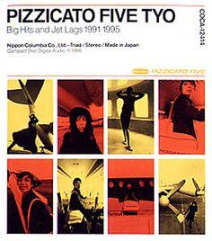PIZZICATO FIVE 「PIZZICATO FIVE TYO 」