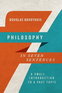 Philosophy is not a closed club or a secret society. It's for anyone who thinks big questions are worth talking about. In this lively introduction, Douglas Groothuis upacks seven short yet pivotal sentences from the history of Western philosophy, including key ideas from Protagoras, Socrates, Aristotle, Augustine, Descartes, Pascal and Kierkegaard.