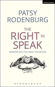 The Right to Speak (Performance Books) von Patsy Rodenburg