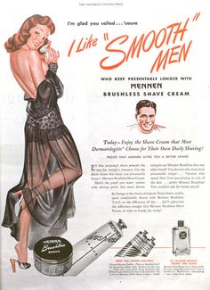 I like smooth men! These illustrated pin-up girl ads are for Mennen shaving cream and after shave (called Skin Bracer). Theyre from and feature artwork by Norman Mingo. Pin Up Vintage, Pub Vintage, Vintage Beauty, Vintage Images, Vintage Designs, Vintage Style, Old Advertisements, Retro Advertising, Retro Ads