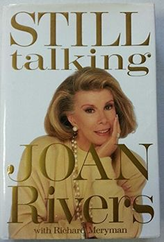 Still Talking by Joan Rivers http://www.amazon.com/dp/0394579917/ref=cm_sw_r_pi_dp_Yt0Hvb1A5NEZH
