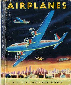 AIRPLANES, Little Golden Book