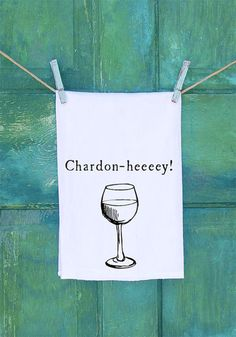Wine Lovers Chardonay Towel - by Collard Queens Boutique | Scott's Marketplace