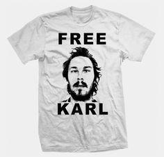 New FREE KARL tv show workaholics funny fan season SHIRT- All Sizes / Styles Hoodie Crewneck Sweatshirt Etc