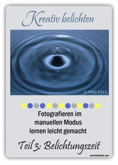 Fotografieren lernen im manuellen Modus   Fotoskript.com