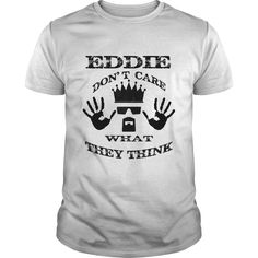 Eddie Don't Care What They Think #gift #ideas #Popular #Everything #Videos #Shop #Animals #pets #Architecture #Art #Cars #motorcycles #Celebrities #DIY #crafts #Design #Education #Entertainment #Food #drink #Gardening #Geek #Hair #beauty #Health #fitness #History #Holidays #events #Home decor #Humor #Illustrations #posters #Kids #parenting #Men #Outdoors #Photography #Products #Quotes #Science #nature #Sports #Tattoos #Technology #Travel #Weddings #Women