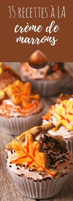 Cakes, tartes, cupcakes : 35 recettes à la crème de marrons !