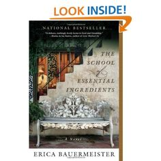 Amazon.com: The School of Essential Ingredients by  Erica Bauermeister
