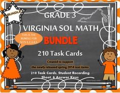 TEST PREP  VIRGINIA SOL MATHBUY THE BUNDLE AND SAVE!!!NOW INCLUDES BOTH FULL PAGE AND QUARTER PAGE SIZE FOR ALL CARDS!!!  Great for displaying on whiteboards or as a problem of the day as well as for using in centers, scoot games, and for individual and small group work!!This product is a bundle that includes sets 1, 2, 3, 4 and 5 of the new VIRGINIA SOL MATH Grade 3 TASK CARDS that were created to support the newly released test items from the VDOE!!CLICK HERE TO SEE SET 1CLICK HERE TO SEE…