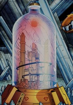 The bottle city of Kandor.