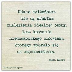 Stylowi.pl - Odkrywaj, kolekcjonuj, kupuj The Words, Live Laugh Love, Beautiful Mind, Happy Marriage, Motto, Texts, Verses, Funny Quotes, Inspirational Quotes