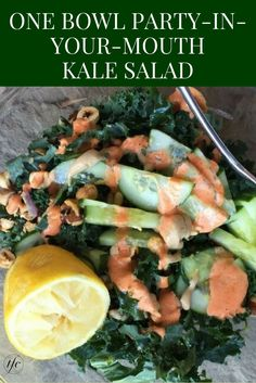 One Bowl Party-In-Your-Mouth Kale Salad | Healthy Salad Recipe | Easy Recipes |