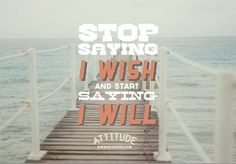 I Will! Best Self, Helping People, Wish, Goals, Thoughts, Motivation, Sayings, Lyrics, Quotations