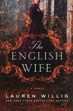 """Read """"The English Wife A Novel"""" by Lauren Willig available from Rakuten Kobo. **From New York Times bestselling author Lauren Willig comes The English Wife, a scandalous novel set in the Gilded Age . Best Historical Fiction, Historical Romance, Good New Books, Big Books, The Age Of Innocence, What To Read, Romance Novels, Love Book, Book Recommendations"""