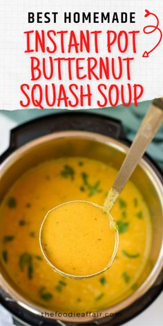 This delicious butternut squash soup is ready to enjoy in just 20 minutes! Full of good for you nutrients and quite filling. This is made without dairy, so suitable for a vegan diet. Super flavorful. Be sure to head over to The Foodie Affair blog for all the details including more squash recipe ideas. #instantpot #pressurecooker #easyrecipe #soup