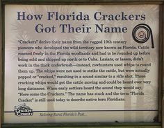 How Florida Crackers got their name.